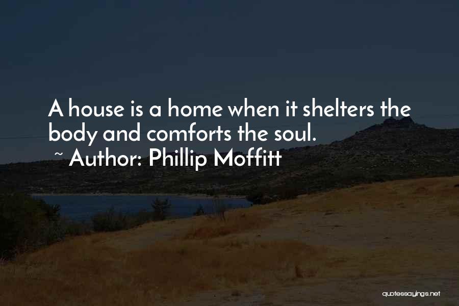 Phillip Quotes By Phillip Moffitt