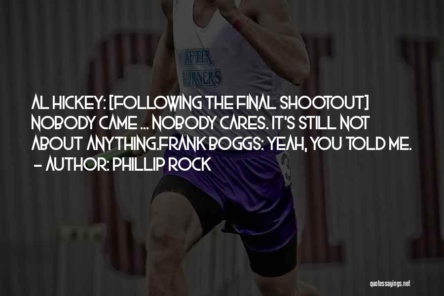 Phillip Quotes By Phillip Rock