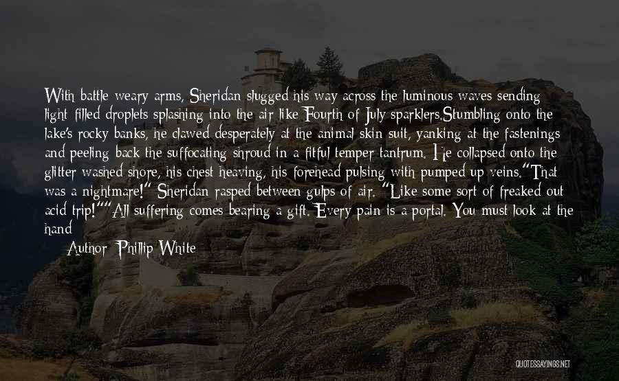 Phillip White Quotes 430156