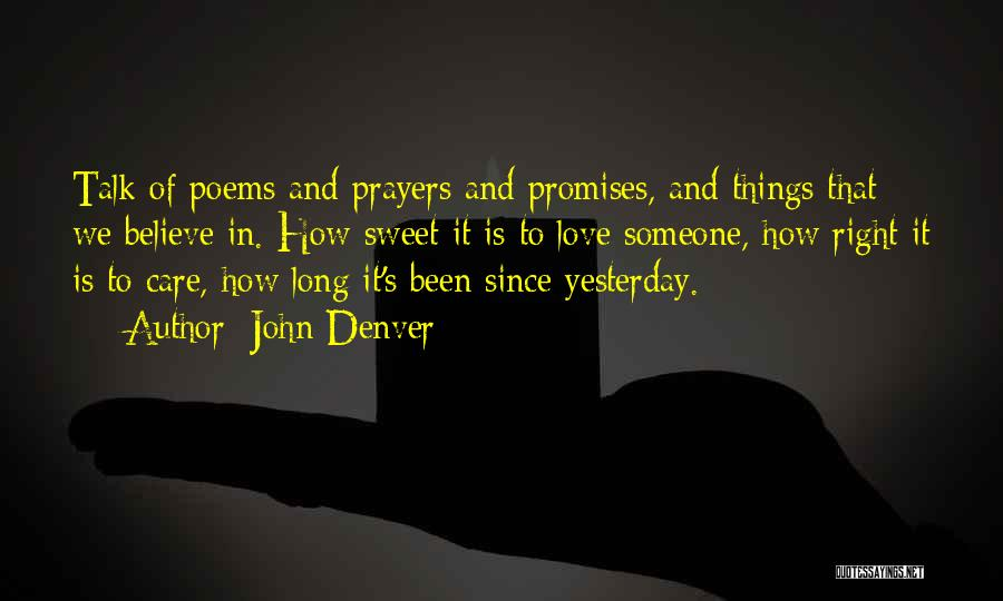 Philosophy And Love Quotes By John Denver