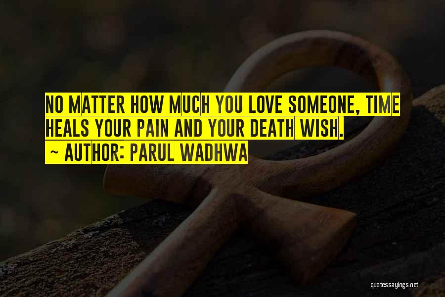 Philosophy And Love Quotes By Parul Wadhwa