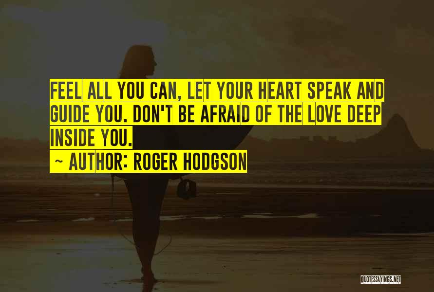 Philosophy And Love Quotes By Roger Hodgson