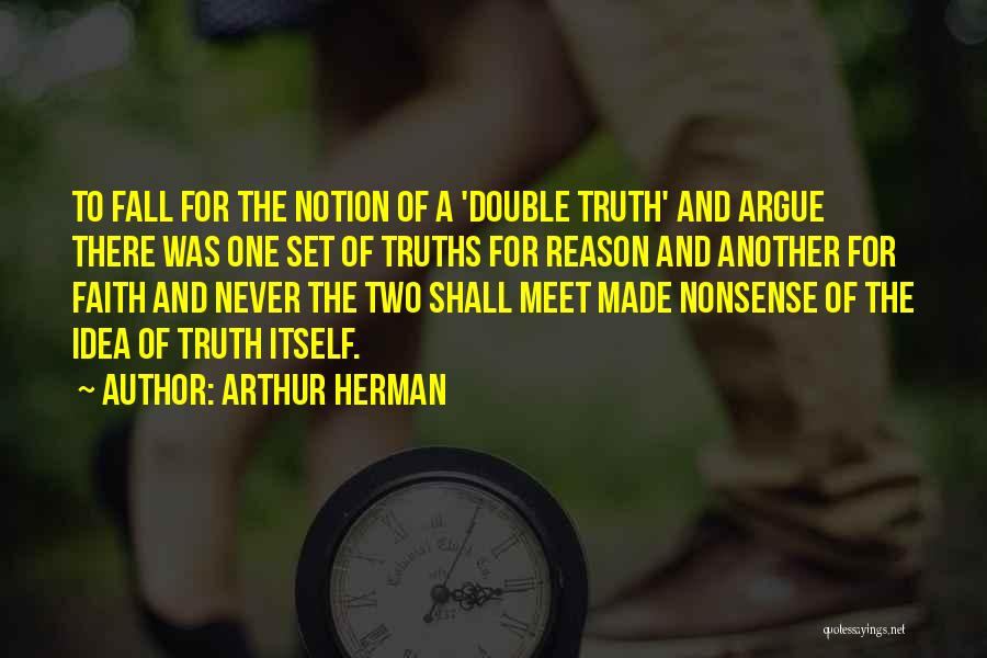 Philosophy And Science Quotes By Arthur Herman