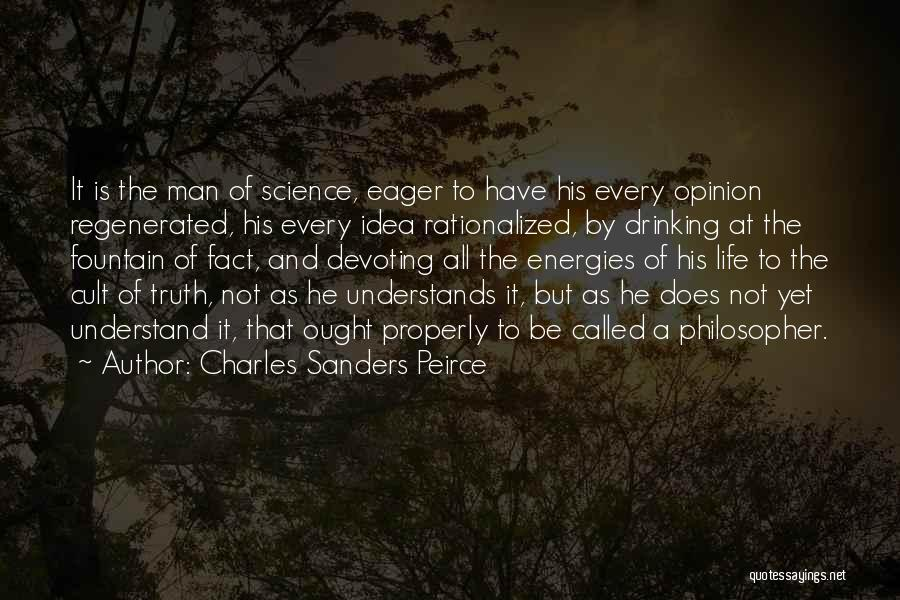 Philosophy And Science Quotes By Charles Sanders Peirce