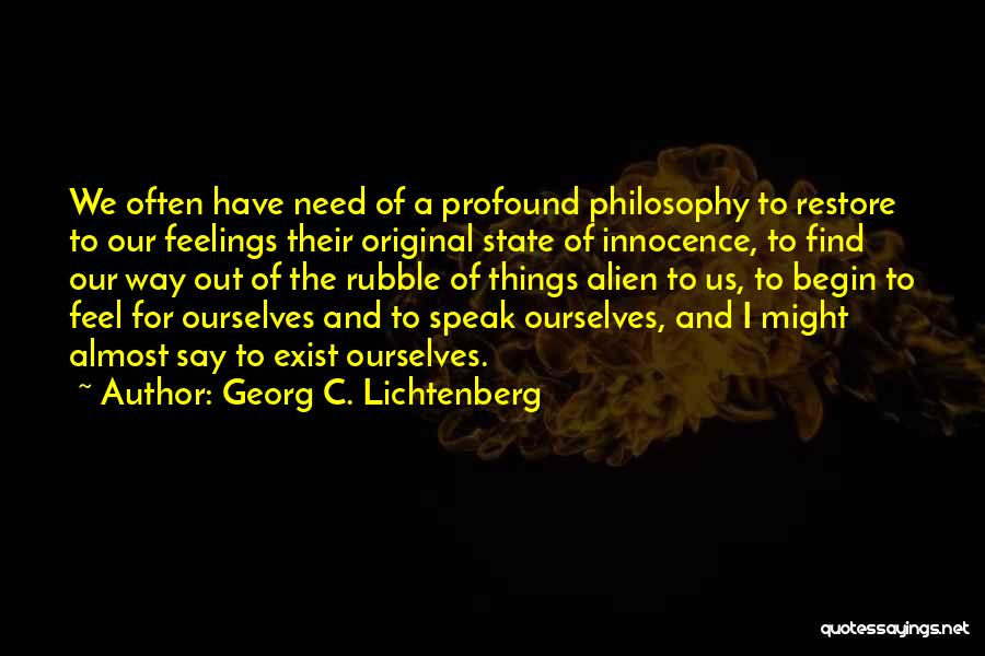 Philosophy And Science Quotes By Georg C. Lichtenberg