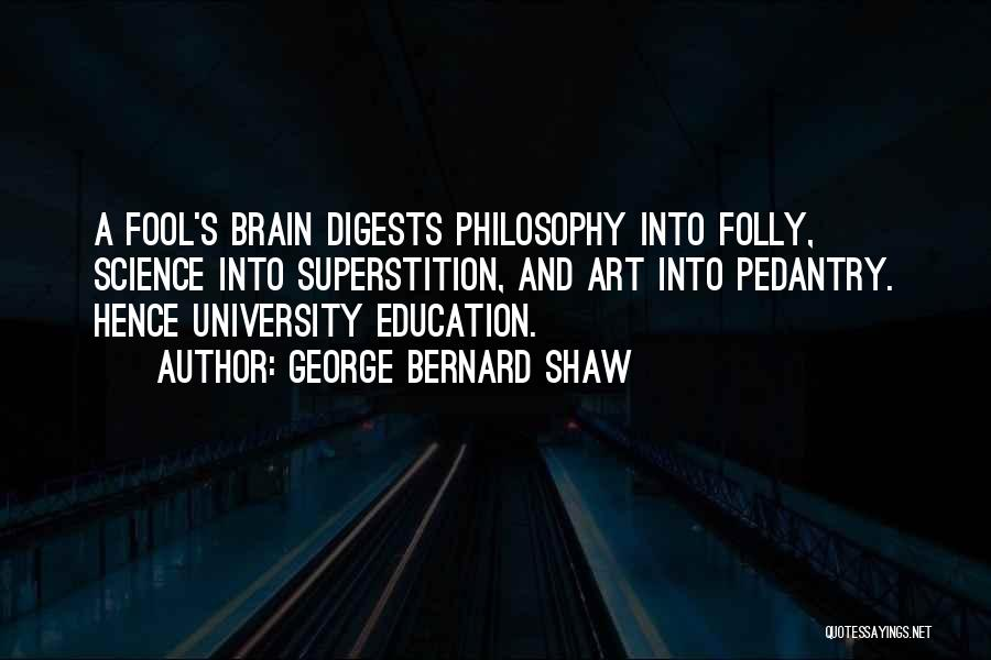 Philosophy And Science Quotes By George Bernard Shaw