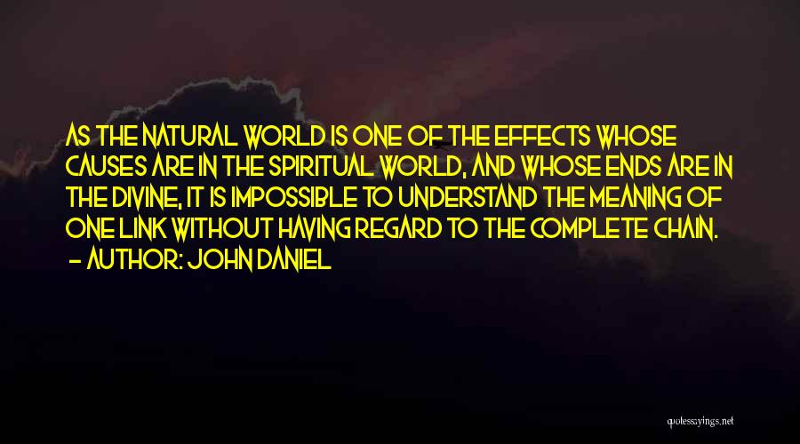 Philosophy And Science Quotes By John Daniel