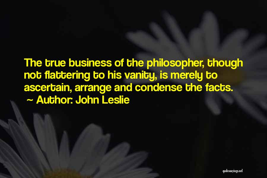 Philosophy And Science Quotes By John Leslie