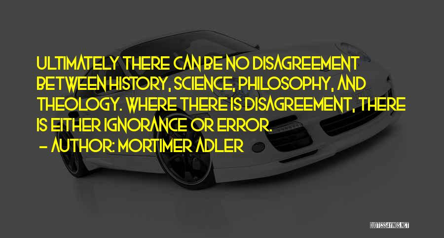 Philosophy And Science Quotes By Mortimer Adler