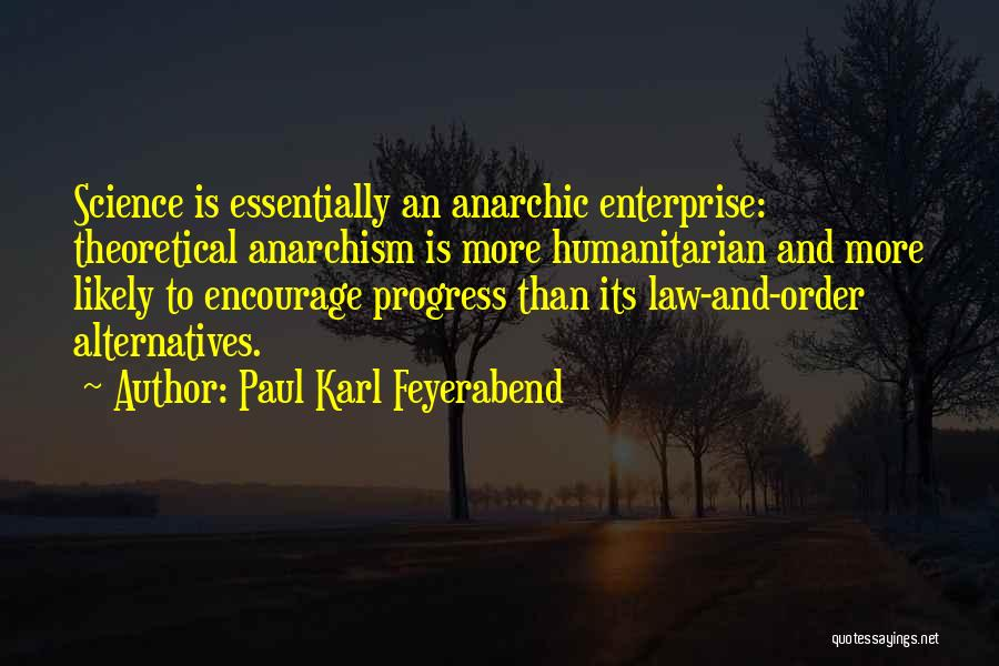 Philosophy And Science Quotes By Paul Karl Feyerabend