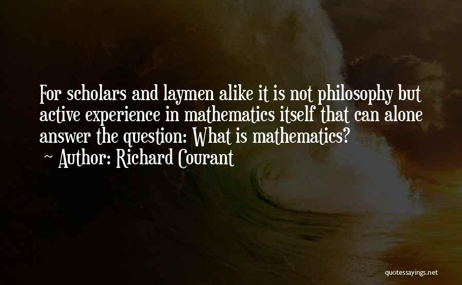 Philosophy And Science Quotes By Richard Courant