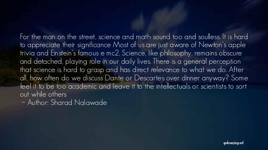 Philosophy And Science Quotes By Sharad Nalawade