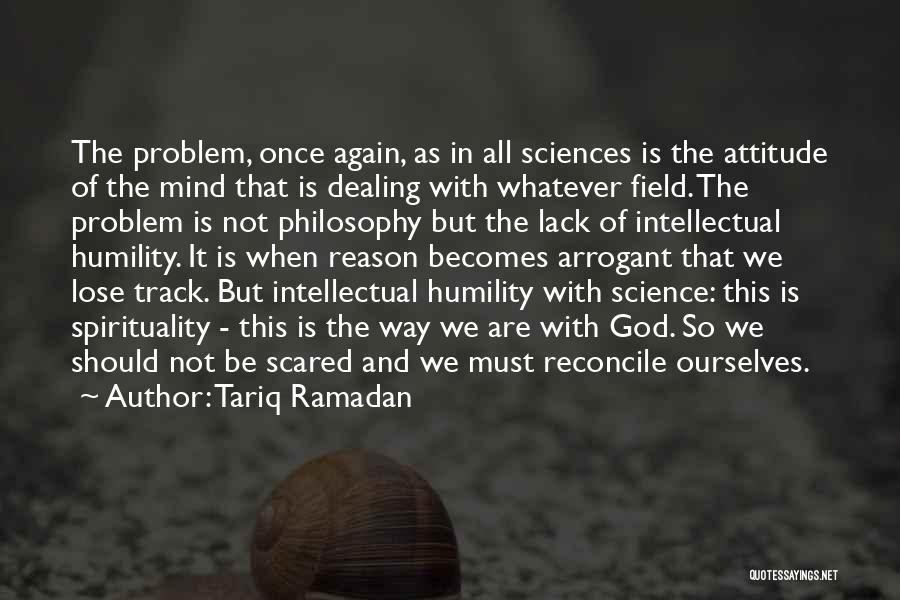 Philosophy And Science Quotes By Tariq Ramadan