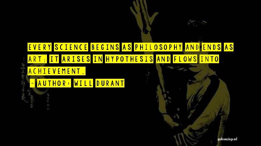 Philosophy And Science Quotes By Will Durant