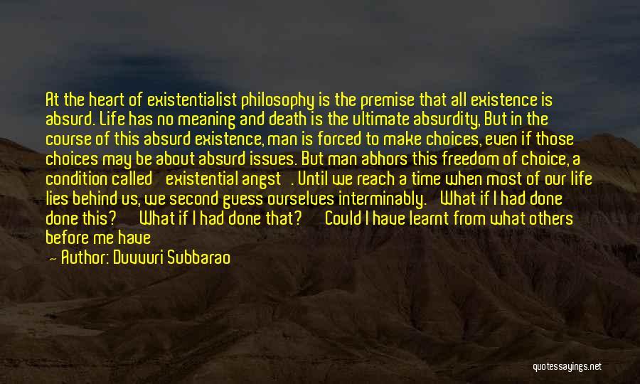 Philosophy In Life Short Quotes By Duvvuri Subbarao