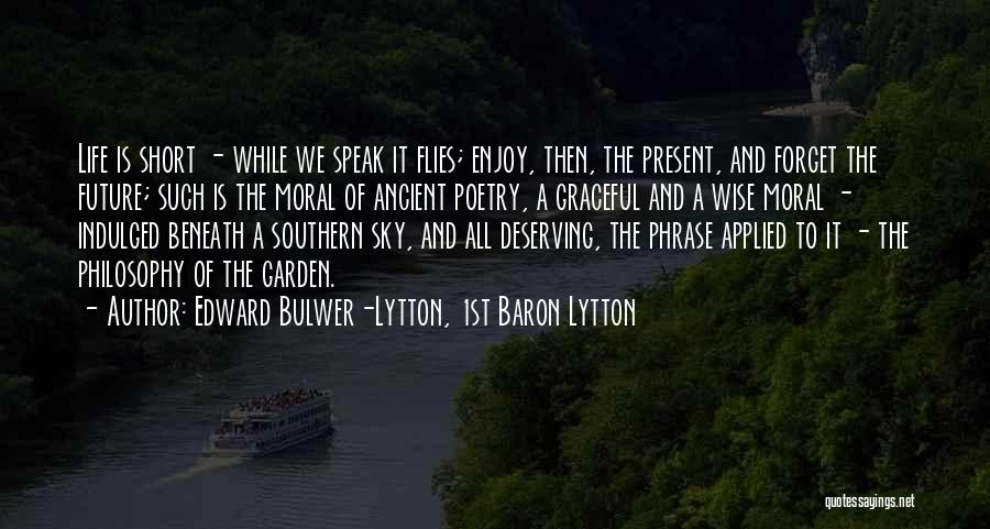 Philosophy In Life Short Quotes By Edward Bulwer-Lytton, 1st Baron Lytton