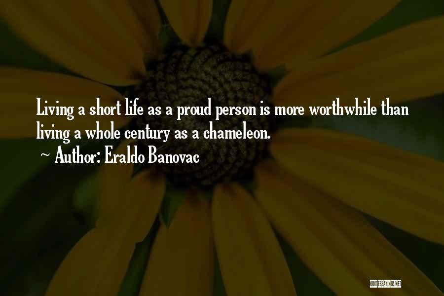 Philosophy In Life Short Quotes By Eraldo Banovac