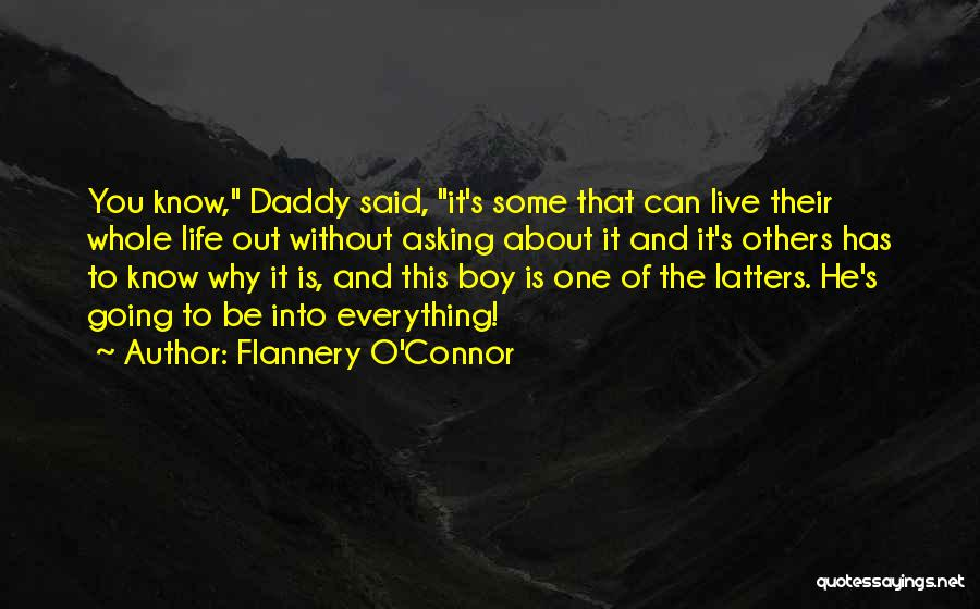 Philosophy In Life Short Quotes By Flannery O'Connor