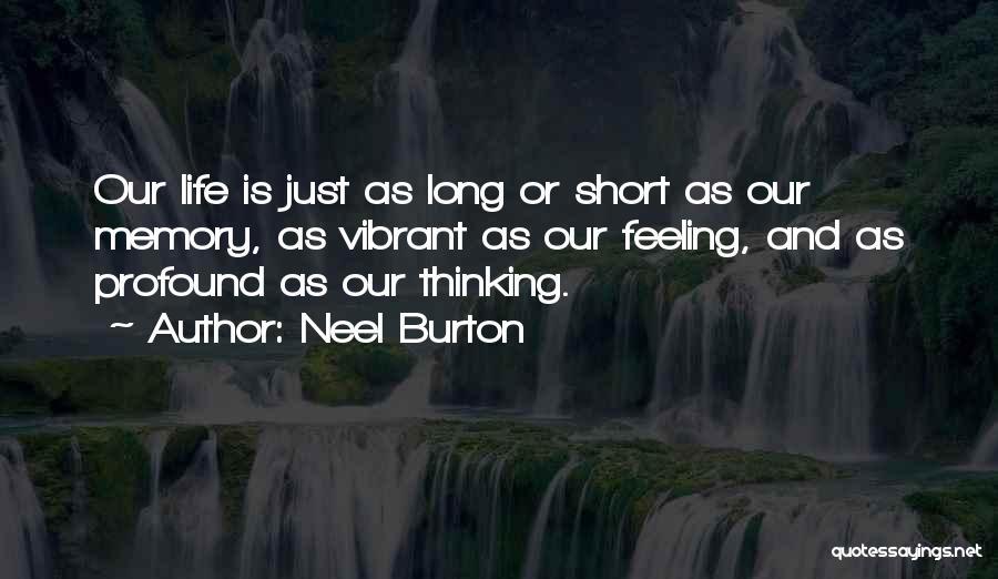 Philosophy In Life Short Quotes By Neel Burton