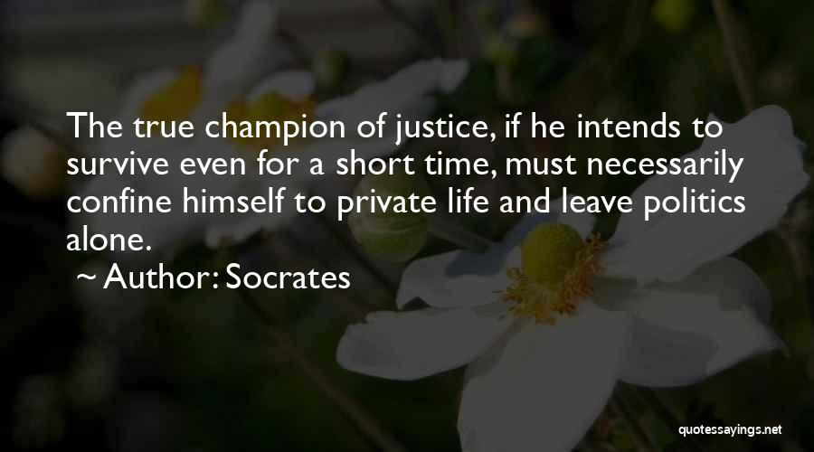 Philosophy In Life Short Quotes By Socrates