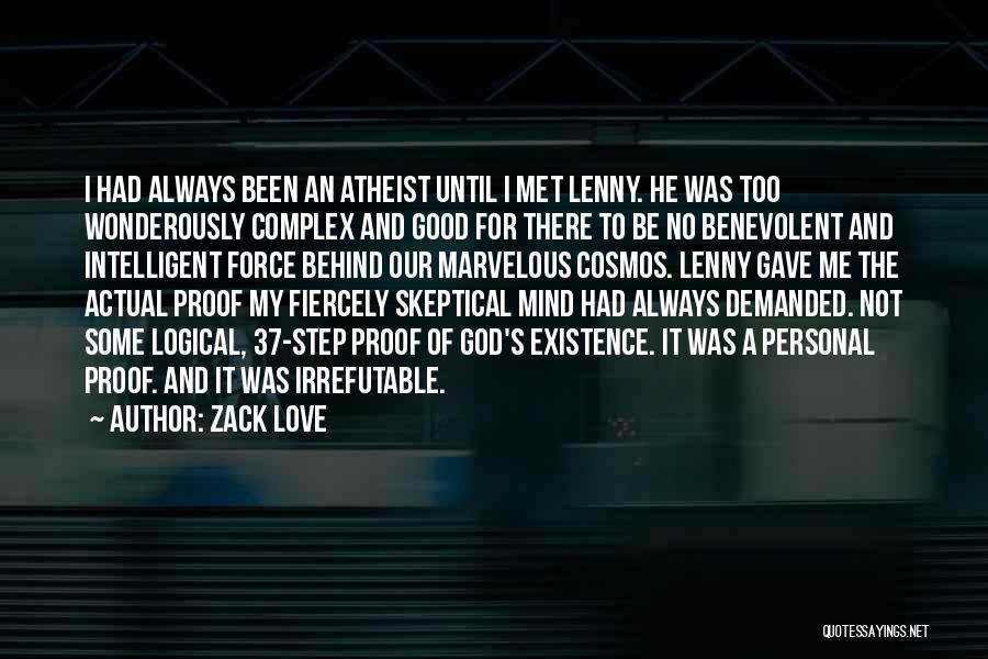 Philosophy In Life Short Quotes By Zack Love