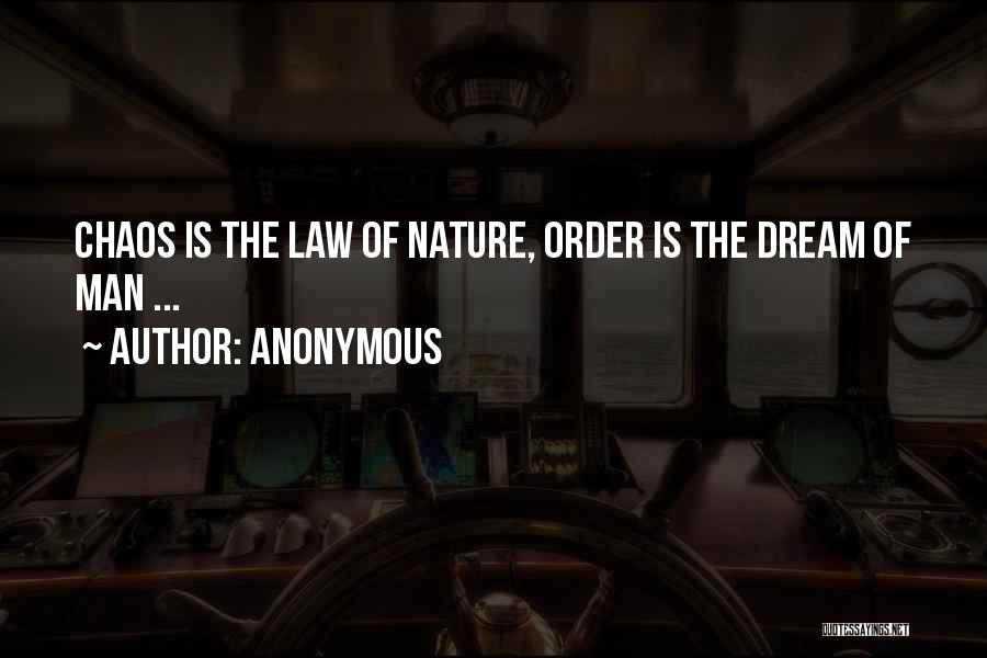 Philosophy Law Quotes By Anonymous