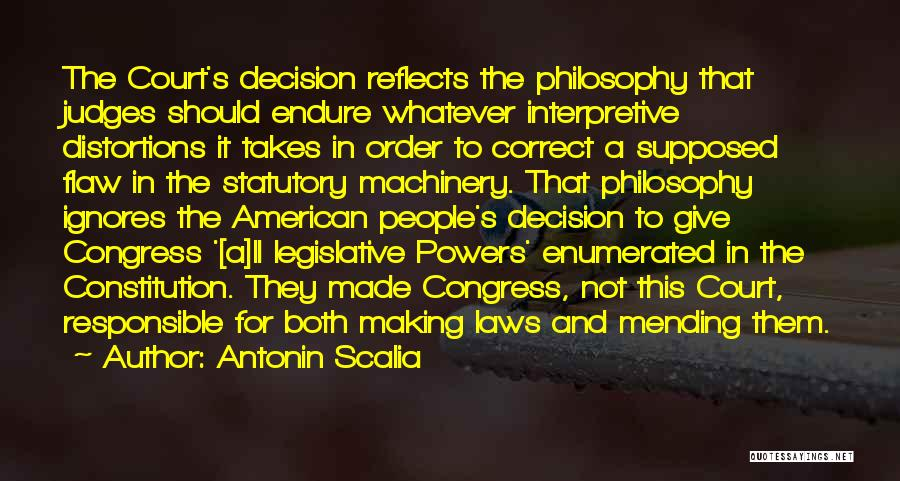 Philosophy Law Quotes By Antonin Scalia