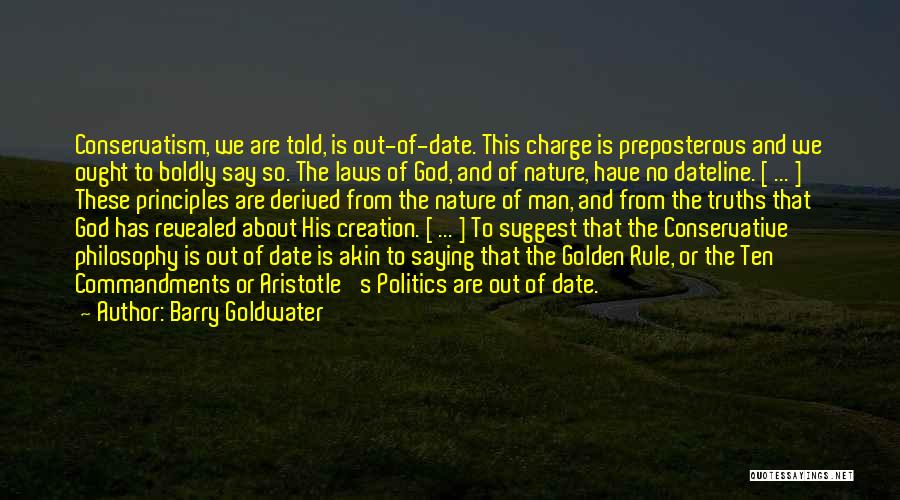 Philosophy Law Quotes By Barry Goldwater