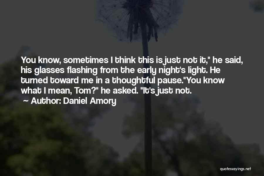 Philosophy Law Quotes By Daniel Amory