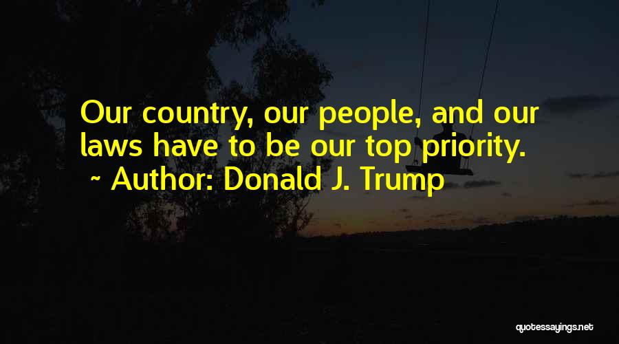 Philosophy Law Quotes By Donald J. Trump