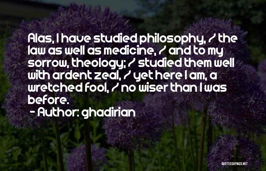 Philosophy Law Quotes By Ghadirian