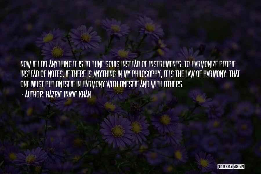 Philosophy Law Quotes By Hazrat Inayat Khan
