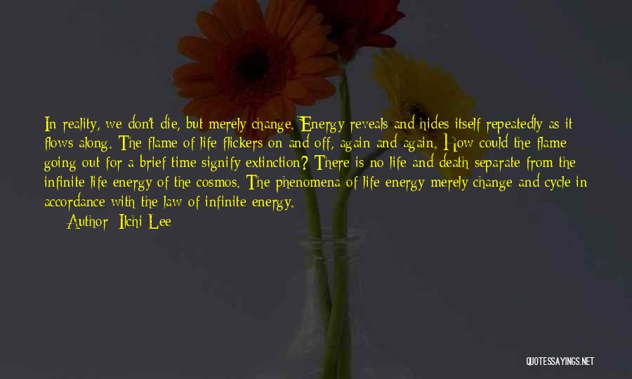 Philosophy Law Quotes By Ilchi Lee