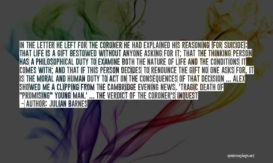 Philosophy Law Quotes By Julian Barnes