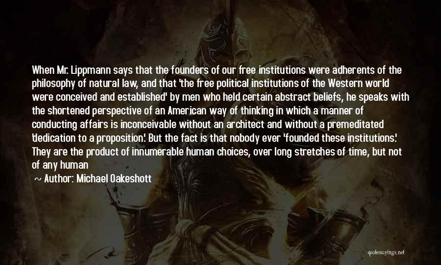 Philosophy Law Quotes By Michael Oakeshott