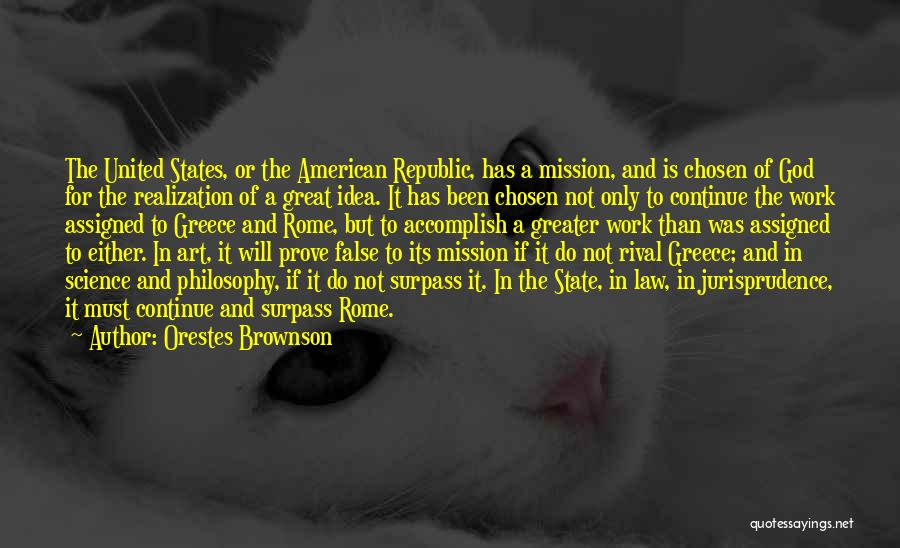 Philosophy Law Quotes By Orestes Brownson