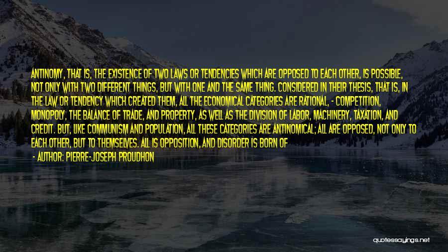 Philosophy Law Quotes By Pierre-Joseph Proudhon