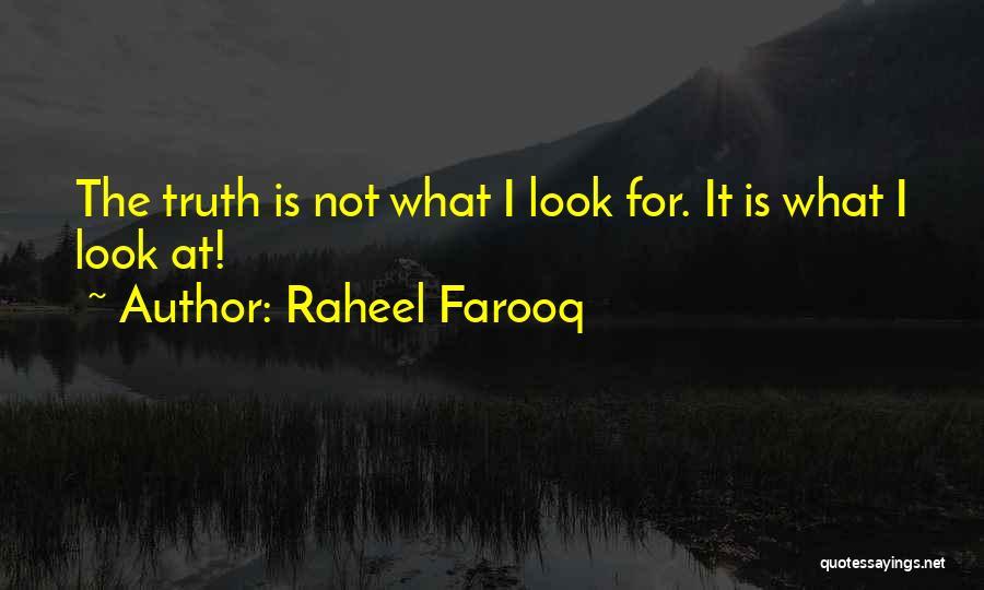 Philosophy Law Quotes By Raheel Farooq