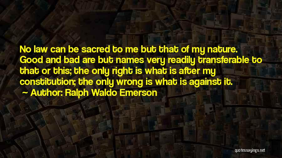 Philosophy Law Quotes By Ralph Waldo Emerson