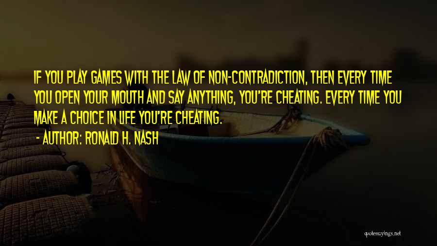 Philosophy Law Quotes By Ronald H. Nash