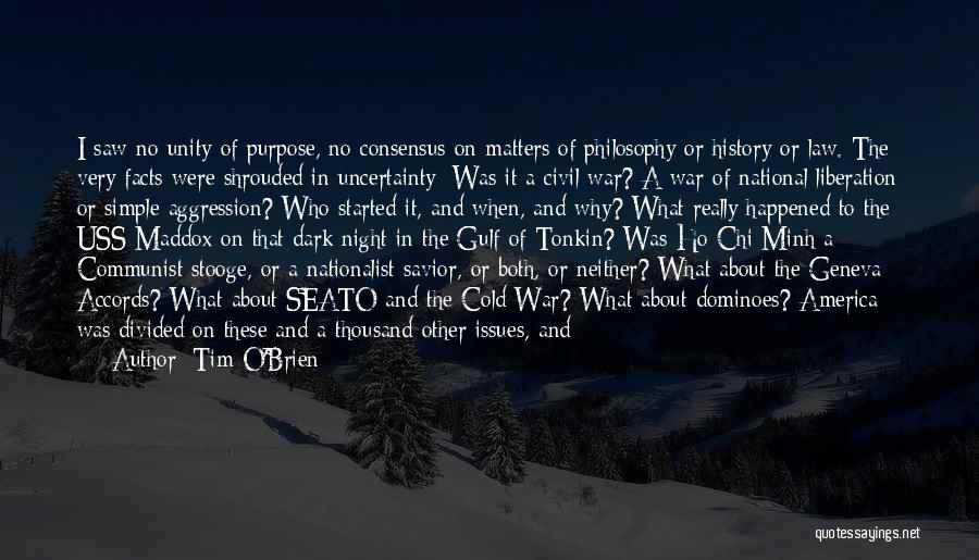 Philosophy Law Quotes By Tim O'Brien