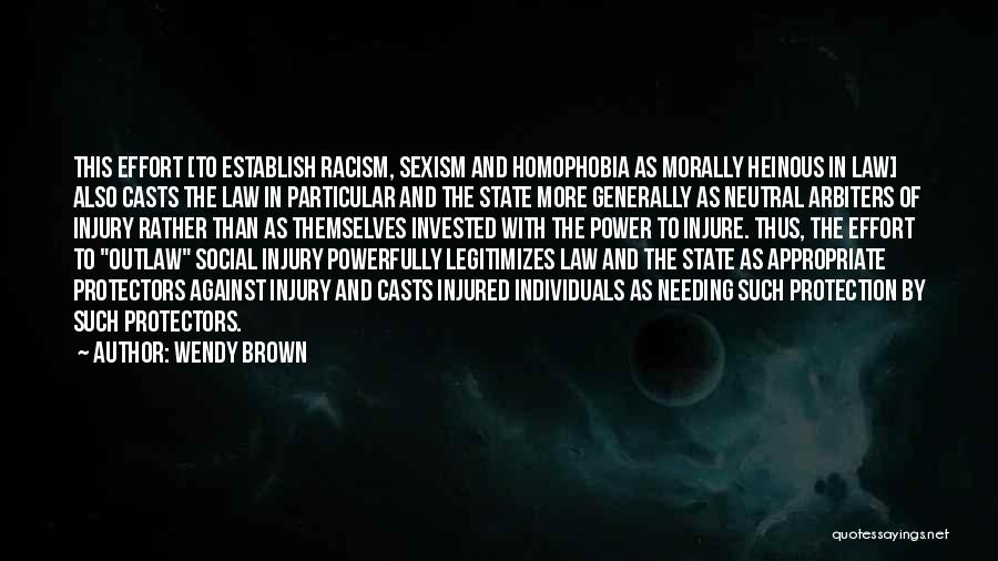 Philosophy Law Quotes By Wendy Brown