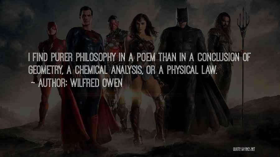 Philosophy Law Quotes By Wilfred Owen