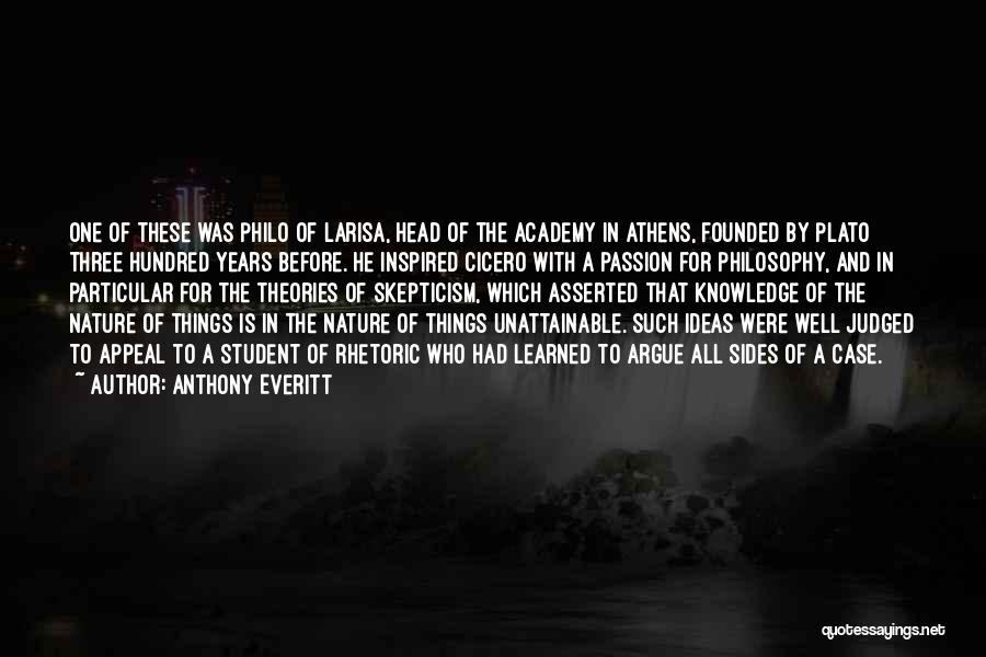 Philosophy Plato Quotes By Anthony Everitt