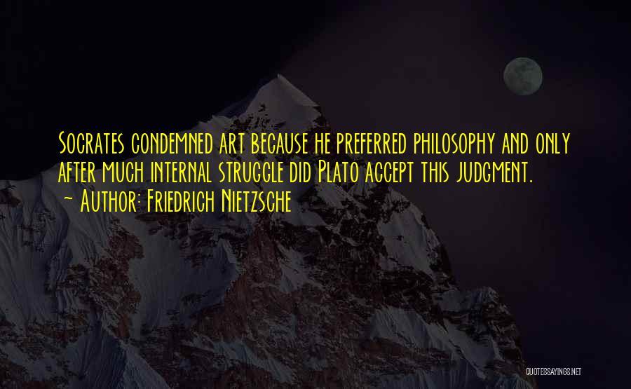 Philosophy Plato Quotes By Friedrich Nietzsche
