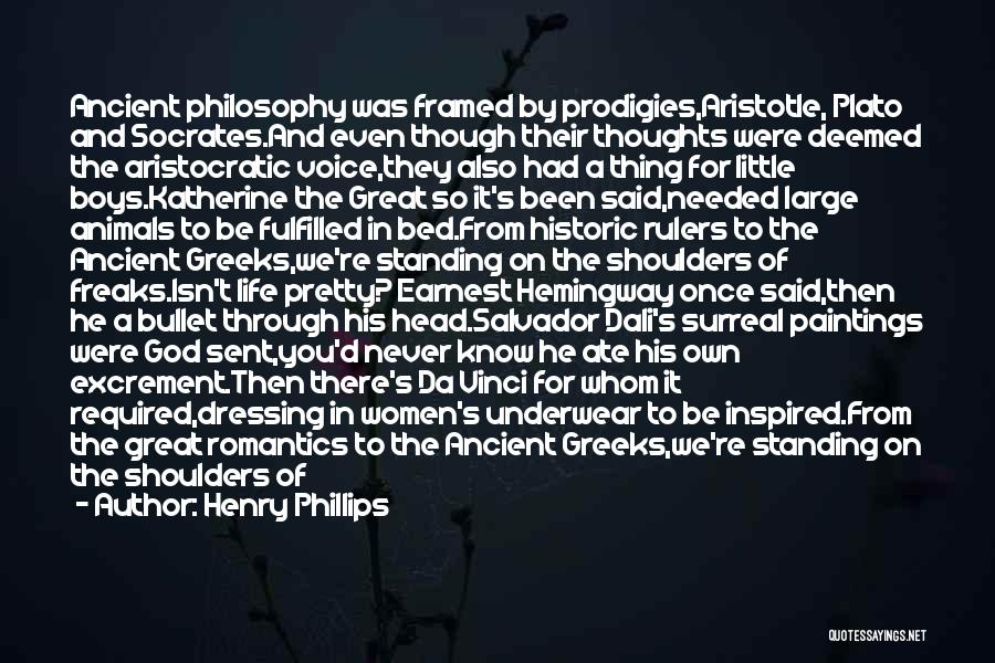 Philosophy Plato Quotes By Henry Phillips
