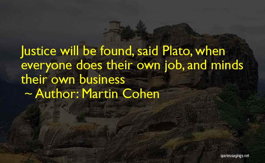 Philosophy Plato Quotes By Martin Cohen