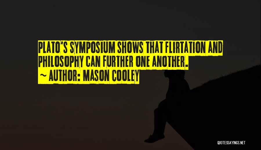Philosophy Plato Quotes By Mason Cooley