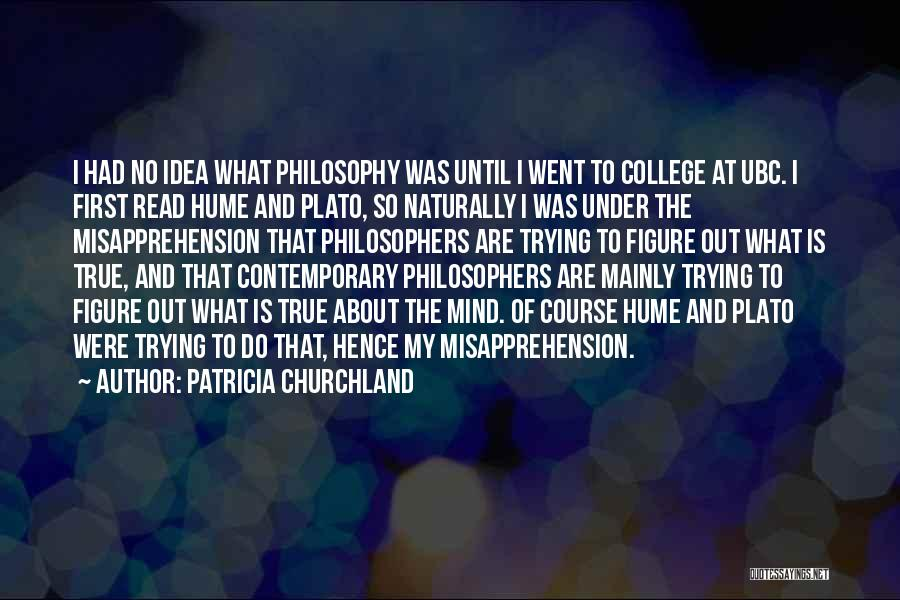 Philosophy Plato Quotes By Patricia Churchland