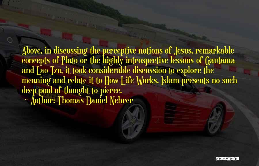 Philosophy Plato Quotes By Thomas Daniel Nehrer
